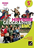 Histoire-Géographie EMC 5e - Manuel de l'élève - Nouveau programme 2016