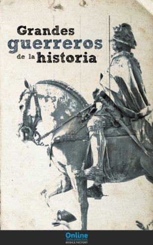 Grandes guerreros de la historia por OSP Editorial