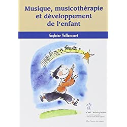 Musique, musicothérapie et développement de l'enfant