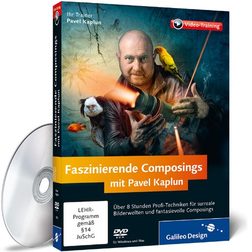 Faszinierende Composings mit Pavel Kaplun – Das Praxis-Training