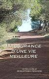 Telecharger Livres L assurance d une vie meilleure Votre cours de developpement personnel (PDF,EPUB,MOBI) gratuits en Francaise
