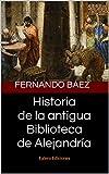 Historia antigua Biblioteca Alejandría