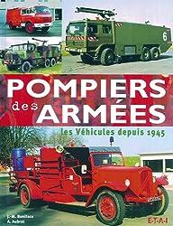 POMPIERS DES ARMÉES Les véhicules depuis 1945