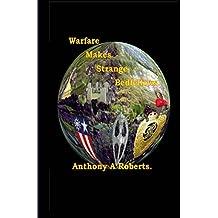Warfare makes strange bedfellows