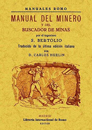 Manual del minero y del buscador de minas por Sollmann Bertolio