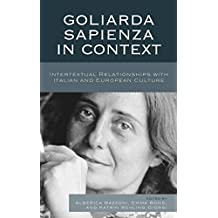 Goliarda Sapienza in Context: Intertextual Relationships with Italian and European Culture (The Fairleigh Dickinson University Press Series in Italian Studies)