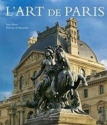 L'art de Paris  (Ancien prix éditeur : 99 euros)