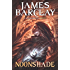 Noonshade: Chronicles of the Raven: Book Two