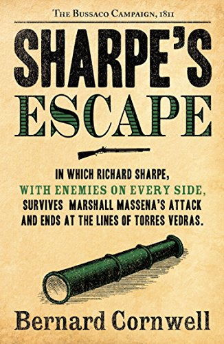Sharpe's Escape: The Bussaco Campaign, 1810 (The Sharpe Series, Book 10) (English Edition) por Bernard Cornwell