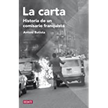 La carta: Historia de un comisario franquista