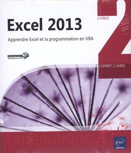 Excel 2013 - Coffret de 2 livres - Apprendre Excel et la programmation en VBA