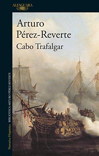 Cabo Trafalgar por Arturo Pérez-Reverte