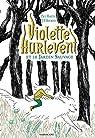 Violette Hurlevent et le Jardin Sauvage par Martin