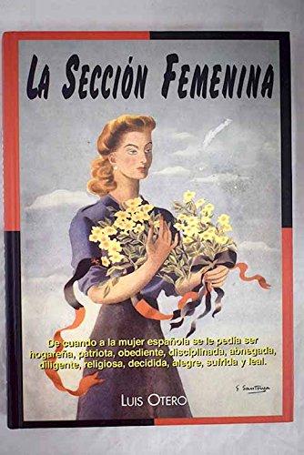 Descargar Libro La seccion femenina de Luis Otero