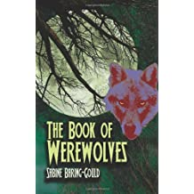 The Book of Werewolves (Dover Books on Anthropology and Folklore)