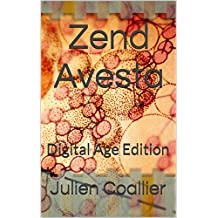 Zend Avesta: Digital Age Edition (English Edition)