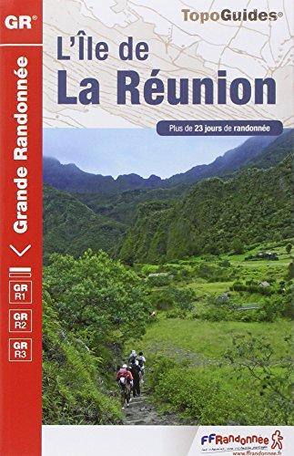 Ile de La Reunion. Topo Guides (TopoGuides GR) por FFRP