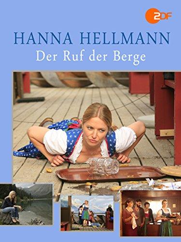 Hanna Hellmann - Der Ruf der Berge