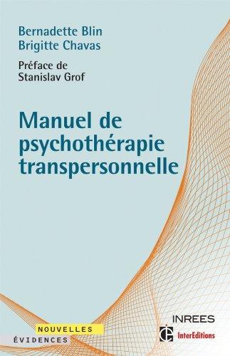 Manuel de psychothérapie transpersonnelle par Bernadette Blin, Brigitte Chavas