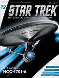 Sammlung von Raumschiffen Star Trek Starships Collection Nº 72 USS Enterprise NCC-1701-A