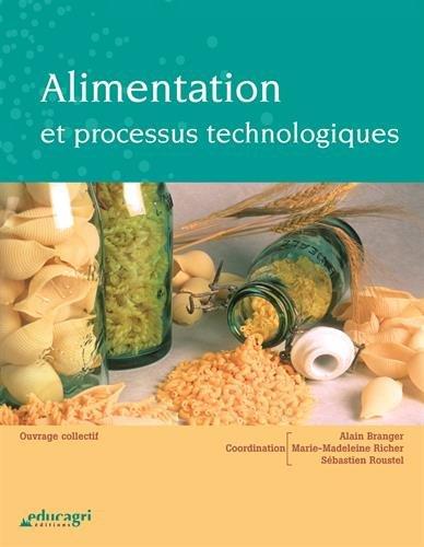 Alimentation et processus technologiques par Alain Branger
