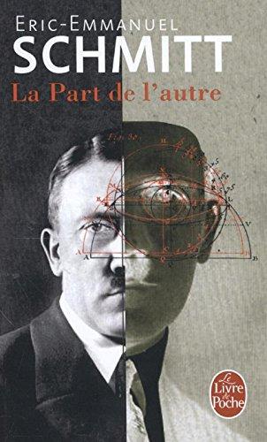 La part de l'autre (Le Livre de Poche) por Eric-Emmanuel Schmitt