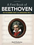 My First Book Of Beethoven: Favorite Pieces In Easy Piano Arrangements (Dover Classical Music for Keyboard)