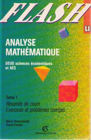 Analyse mathmatique Tome 1 : Analyse mathmatique