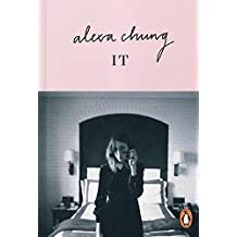 It by Chung, Alexa (2014) Paperback