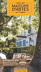 Guide des maisons d'hôtes de charme : Sélection France