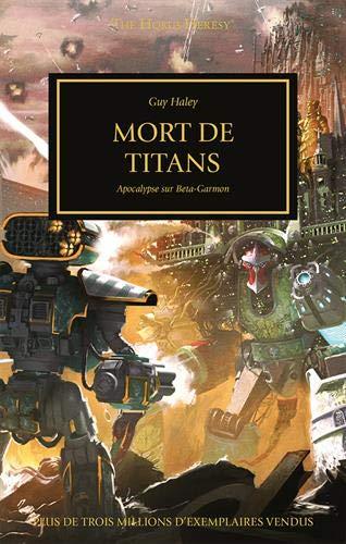 The Horus Heresy : La mort des titans