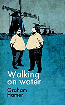 Walking on Water by [Hamer, Graham]