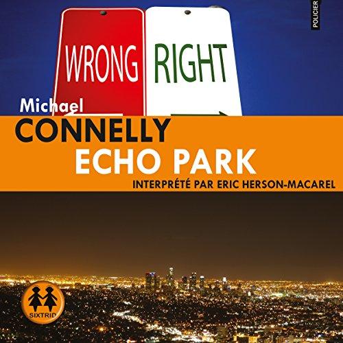 Echo Park: Harry Bosch 12 par Michael Connelly