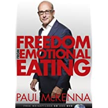 Freedom From Emotional Eating(CD+DVD) by McKenna, Paul (2014) Paperback