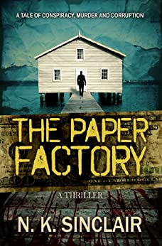 The Paper Factory (Michael Berg Book 1) (English Edition) par [Sinclair, Norrie]