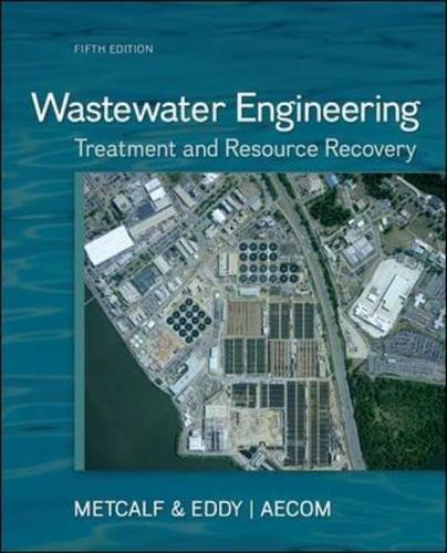 Wastewater Engineering: Treatment and Resource Recovery by Inc. Metcalf & Eddy (2013-09-03)