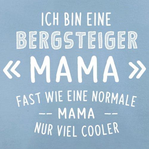 Ich bin eine Bergsteiger Mama - Damen T-Shirt - 14 Farben Himmelblau