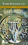 The Second Temple Period: The Sages Vol.1 (The Sages, Character, Context & Creativity)