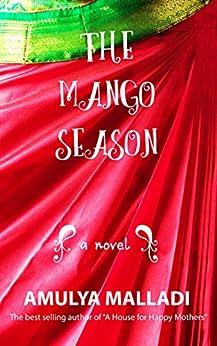 The Mango Season by [Malladi, Amulya]