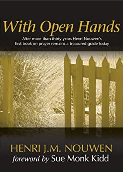 With Open Hands by [Nouwen, Henri J.M.]