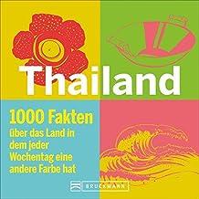 Thailand Reiseführer: Understanding Thailand. Ein Buch mit Fakten und Wissenswertem zu Land, Leuten und Thai Kultur. Das Thailand Lesebuch für Versteher, mit Zahlen, Grafiken und Augenzwinkern.