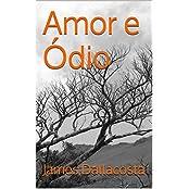Amor e Ódio (Portuguese Edition)