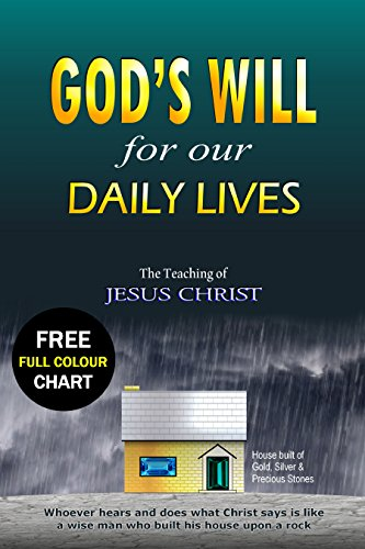 Book cover image for God's Will For Our Daily Lives: The Teaching of Jesus Christ