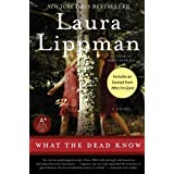 What the Dead Know: A Novel