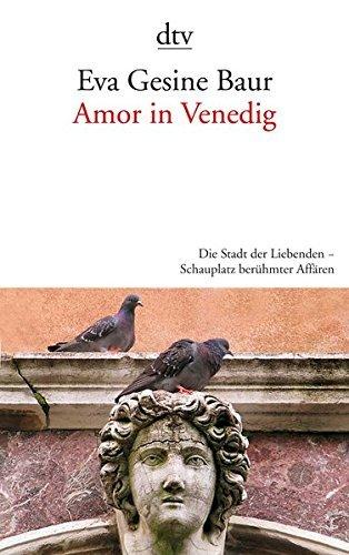 Amor in Venedig by Eva Gesine Baur (2011-08-09)