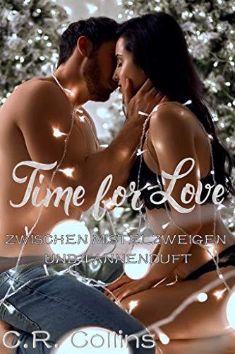 Time for Love - Zwischen Mistelzweigen und Tannenduft