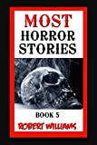 MOST HORROR: Real Horror Short  Stories to Tell in the Dark (English Edition)