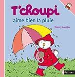 """Afficher """"T'choupi aime bien la pluie"""""""