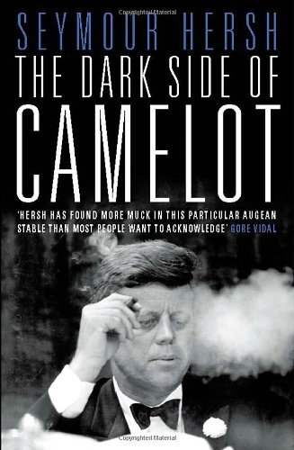 The Dark Side of Camelot by Seymour M. Hersh (1998-02-02)
