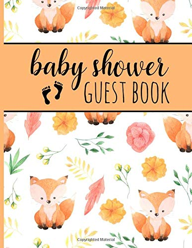 Baby Shower Guest Book: Keepsake For Parents With Cute Foxes - Guests Sign In And Write Specials Messages To Baby & Parents - Bonus Gift Log Included